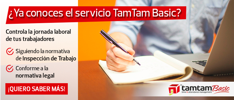 Cumple con los requisitos de la normativa legal con Tamtam Basic